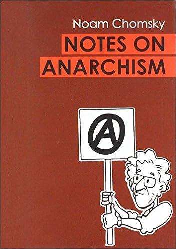 Notes on Anarchism: Noam Chomsky: 9781909798281: Amazon com