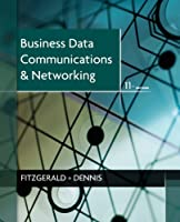 Business Data Communications and Networking, 11th Edition Front Cover