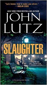 Slaughter (Frank Quinn Novels)