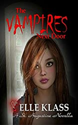 The Vampires Next Door: A St. Augustine Novella (The Bloodseekers Book 1)