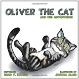 Oliver the Cat and His Adventures, Brad T. Kryger, 1477216707