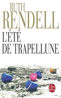 L'été de Trapellune par Rendell