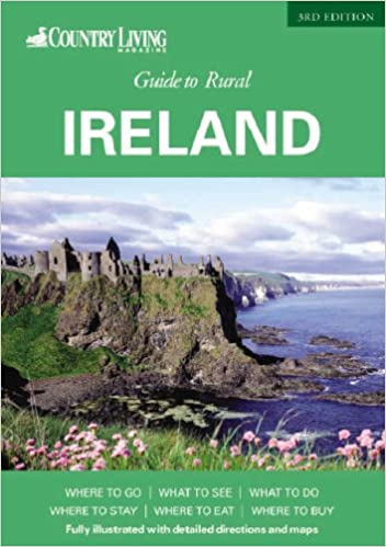 Amazon.in: Buy Country Living Guide To Rural Ireland (Country Living  Magazine) Book Online At Low Prices In India | Country Living Guide To  Rural Ireland ...