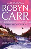 Front cover for the book Wild Man Creek (Virgin River, Book 12) by Robyn Carr