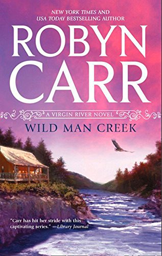 Wild Man Creek (Virgin River, Book 12)
