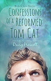 Confessions of a Reformed Tom Cat: A Wingmen Novel