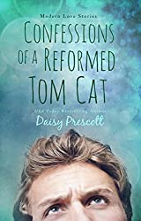 Confessions of a Reformed Tom Cat (Modern Love Stories Book 4) (English Edition)