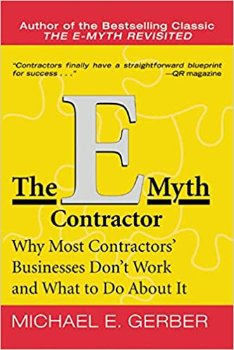 The EMyth Contractor Why Most Contractors Businesses Dont Work - E myth business plan template
