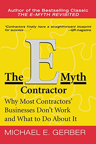 The E-Myth Contractor: Why Most Contractors' Businesses Don't Work and What to Do About It pdf epub