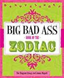 img - for Big Bad Ass Book of the Zodiac book / textbook / text book