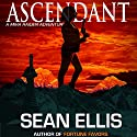 Ascendant: A Mira Raiden Adventure, Dark Trinity Audiobook by Sean Ellis Narrated by Jeffrey S. Fellin