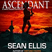 Ascendant: A Mira Raiden Adventure, Dark Trinity | Sean Ellis