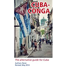 CubaConga 2015: An alternative guide for Cuba