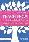 Teach Now! The Essentials of Teaching