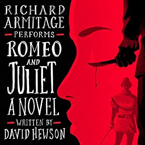Romeo and Juliet: A Novel Audiobook