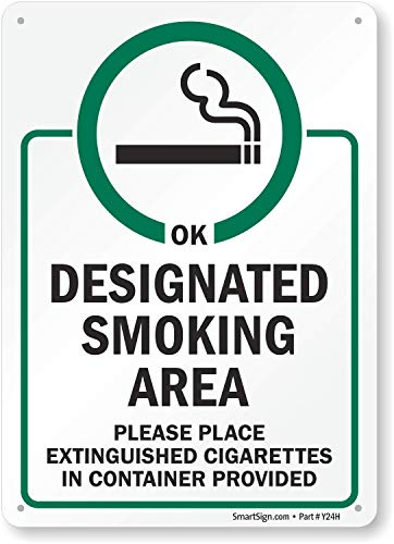 Designated Smoking Area Sign, Place Extinguished Cigarettes in Container Provided, 14x10 Rust Free .40 Aluminum, Easy to Mount Weather Resistant, Made in USA by SmartSign