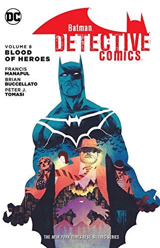 Batman: Detective Comics Vol. 8: Blood of Hereos -