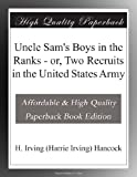 img - for Uncle Sam's Boys in the Ranks - or, Two Recruits in the United States Army book / textbook / text book