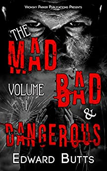 The mad bad and dangerous volume 1 kindle edition by edward the mad bad and dangerous volume 1 by butts edward vronsky fandeluxe Image collections