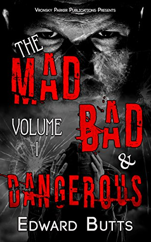 The Mad, Bad and Dangerous cover
