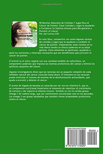 90 Recetas Naturales de Comidas Y Jugos Para el Cáncer de Pulmón ...