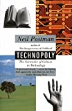 Technopoly: The Surrender of Culture to Technology by Neil Postman Picture