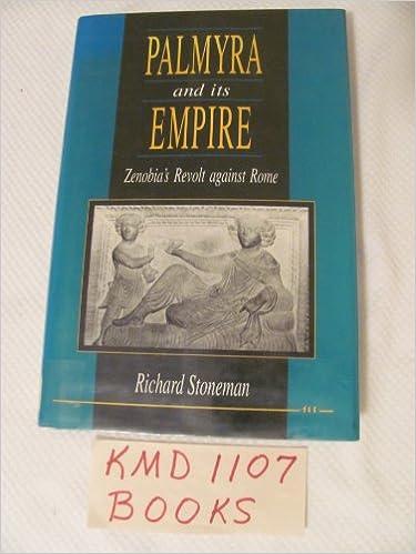 Book Palmyra and Its Empire: Zenobia's Revolt Against Rome