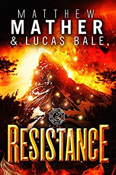 Resistance (The New Earth Series Book 3) by [Mather, Matthew, Bale, Lucas]