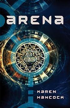 Arena by [Hancock, Karen]