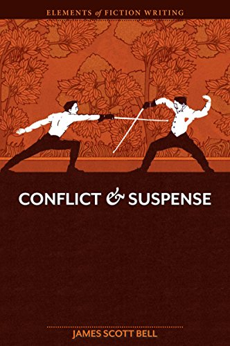 Elements of Fiction Writing: Conflict and Suspense [James Scott Bell] (Tapa Blanda)