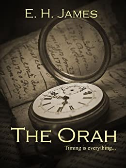 The Orah by [James, E. H.]