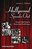 img - for Hollywood Speaks Out: Pictures that Dared to Protest Real World Issues book / textbook / text book