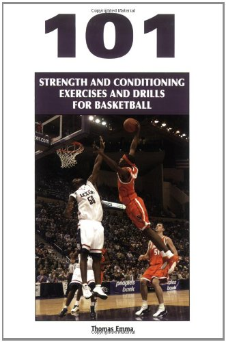 101 Strength And Conditioning Exercises And Drills for Basketball (Coaches Choice)