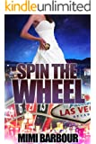 Spin the Wheel (Vegas Series Book 5)