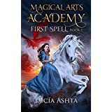 Magical Arts Academy: First Spell