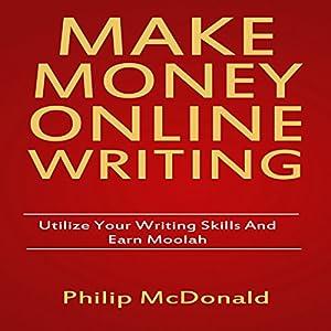 Make Money Online Writing Audiobook