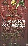 La manuscrit de Cambridge par Stott