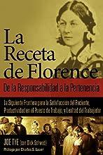La Receta de Florence: De la Responsabilidad a la Pertenencia (Spanish Edition)