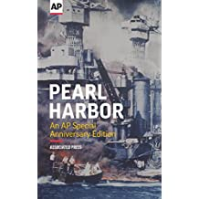 Pearl Harbor: An AP Special Anniversary Edition