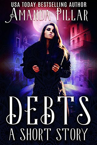 Debts: A Short Story by [Pillar, Amanda]