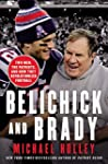 Belichick and Brady: Two Men, the Pat...