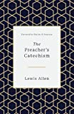#3: The Preacher's Catechism