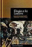 Elogio a la Locura (Transparente nº 1) (Spanish Edition)
