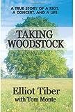 Taking Woodstock, Elliot Tiber, 0757002935