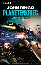 Planetenkrieg - Lebende Festung: Roman