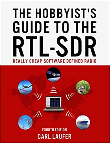 The Hobbyist's Guide to the RTL-SDR: Really Cheap Software