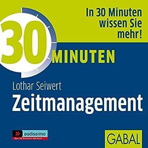 30 Minuten Zeitmanagement Hörbuch