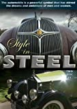 Style In Steel Volume One (Two Disc Set) (Home Use)