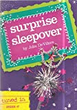 img - for Tuned In, Episode #7: Surprise Sleepover book / textbook / text book