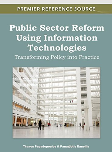 Public Sector Reform Using Information Technologies: Transforming Policy into Practice